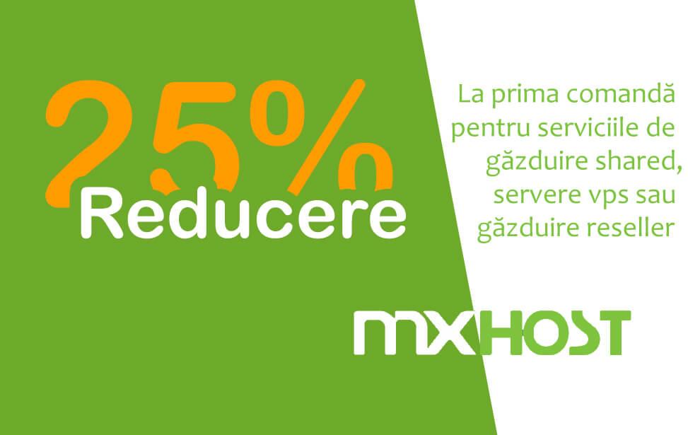 25% Reducere la MXHOST