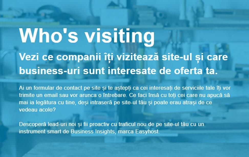 Vezi ce companii îți vizitează site-ul și care business-uri sunt interesate de oferta ta.
